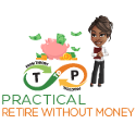 retire without money